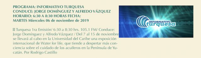 Informativo Turquesa 6 November 2019 Radio Turquesa, 105.1 FM