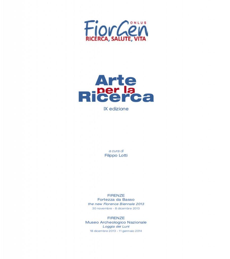 Antoine Gaber PASSION FOR LIFE fundraising for cancer Research to the benefit of Fondazione Farmacogenomica Fiorgen Onlus, at the Biennale Internazionale dell' Arte Contemporanea 9th Edition.